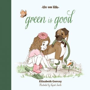 Green is Good book cover